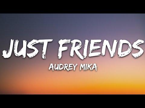 Audrey Mika - Just Friends