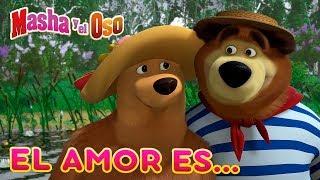 Masha y el Oso - ❤️ El amor es...❤️