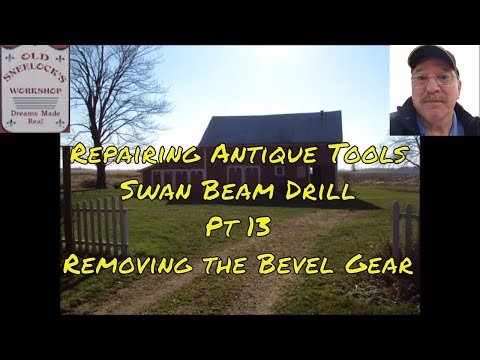 Repairing Antique Tools - Swan Beam Drill - Removing the Main Bevel Gear   by Old Sneelocks Workshop