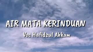 Air Mata Kerinduan Voc. Hafidzul Ahkam..  #shubanul Muslimin