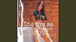 Die for Me (Spanish Version)