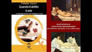 audioracconto Un brano di Quando il delitto è arte di Tiziana Viganò - Golem Edizioni