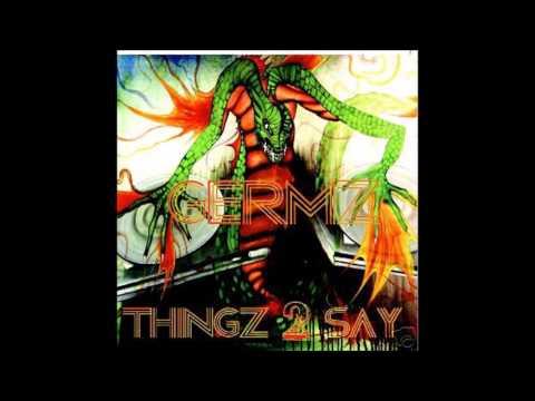 Germz Feat. Baige O'Bannon - Everybody Gotta Know (Thing 2 Say 2007)