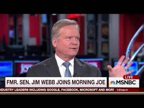 Jim Webb: I Would Not Vote for Hillary Clinton