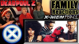 Deadpool 2 | FAMILY Reactions