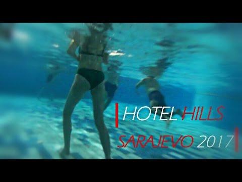 HOTEL HILLS | Sarajevo 2017