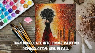 CHOCOLATE PAINTING?! Reproduction: Girl in Fall