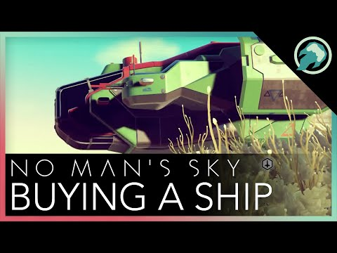 No Man's Sky - Buying a New Ship