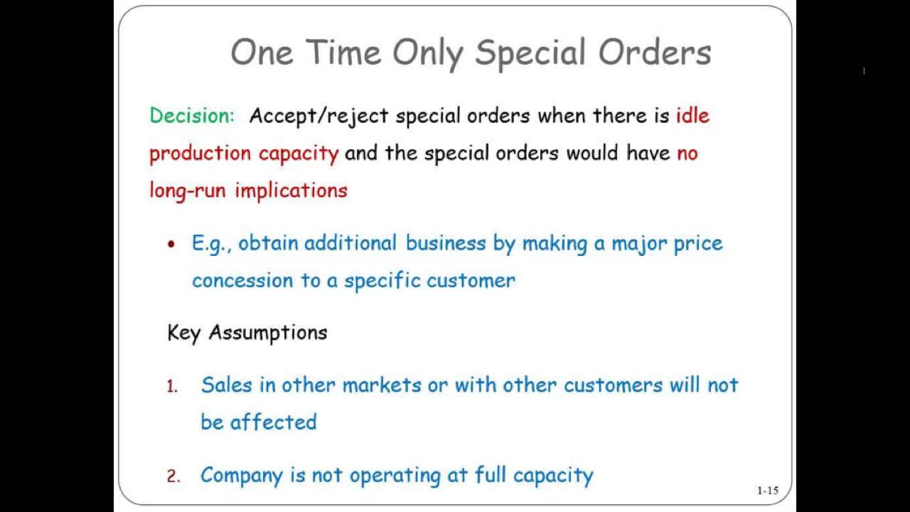 6 costs and special order Part 6 - relevant costs for decision making - constrained resource tony bell part 5 - relevant costs for decision making - special order - duration:.