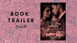 Eu, Alma Submissa Tua - Book trailer