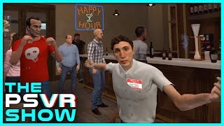 Greg Gets in a Drunkn Bar Fight - The PlayStation VR Show Ep. 4