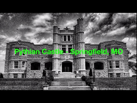 PYTHIAN CASTLE HISTORY // KNIGHTS OF PYTHIAS//PYTHIAN CASTLE SPRINGFIELD, MO
