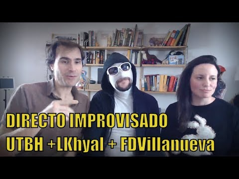 UTBH  DIRECTO - Leyre Khyal + Diaz Villanueva
