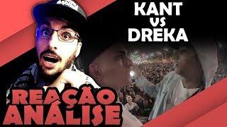 KANT VS DREKA - BATALHA DA ALDEIA [REAÇÃO/ ANÁLISE]