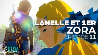 [11] Hinox, route vers Lanelle et 1er Zora - Zelda : Breath Of The Wild