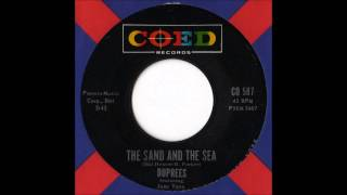 The Duprees - The Sand And The Sea