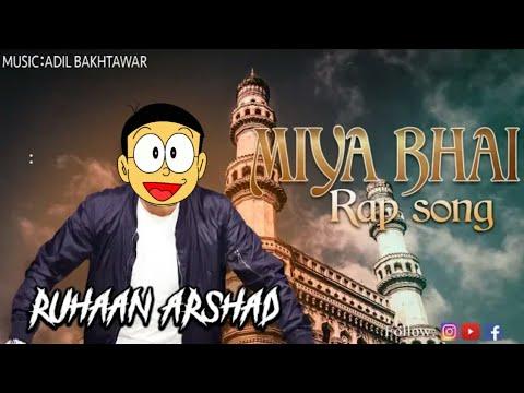 Miya Bhai Rap Song || Nobita Dance With Miya Bahi Song || 2019 Song ||