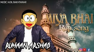 vuclip Miya Bhai Rap Song || Nobita Dance with Miya Bahi song || 2019 Song ||