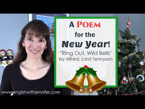 """""""Ring Out, Wild Bells"""" by Tennyson - A Poem for the New Year"""