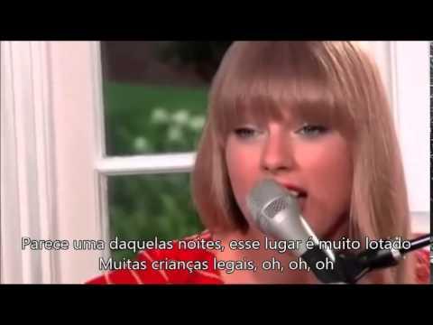 Taylor Swift - 22 Acoustic Legendado