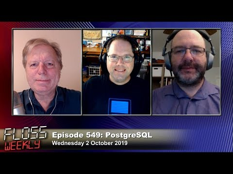 PostgreSQL - FLOSS Weekly 549