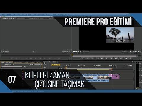 Premiere Pro Eğitimi 07 - Klipleri Zaman Çizgisine Taşımak