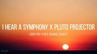 I Hear A Symphony x Pluto Projector