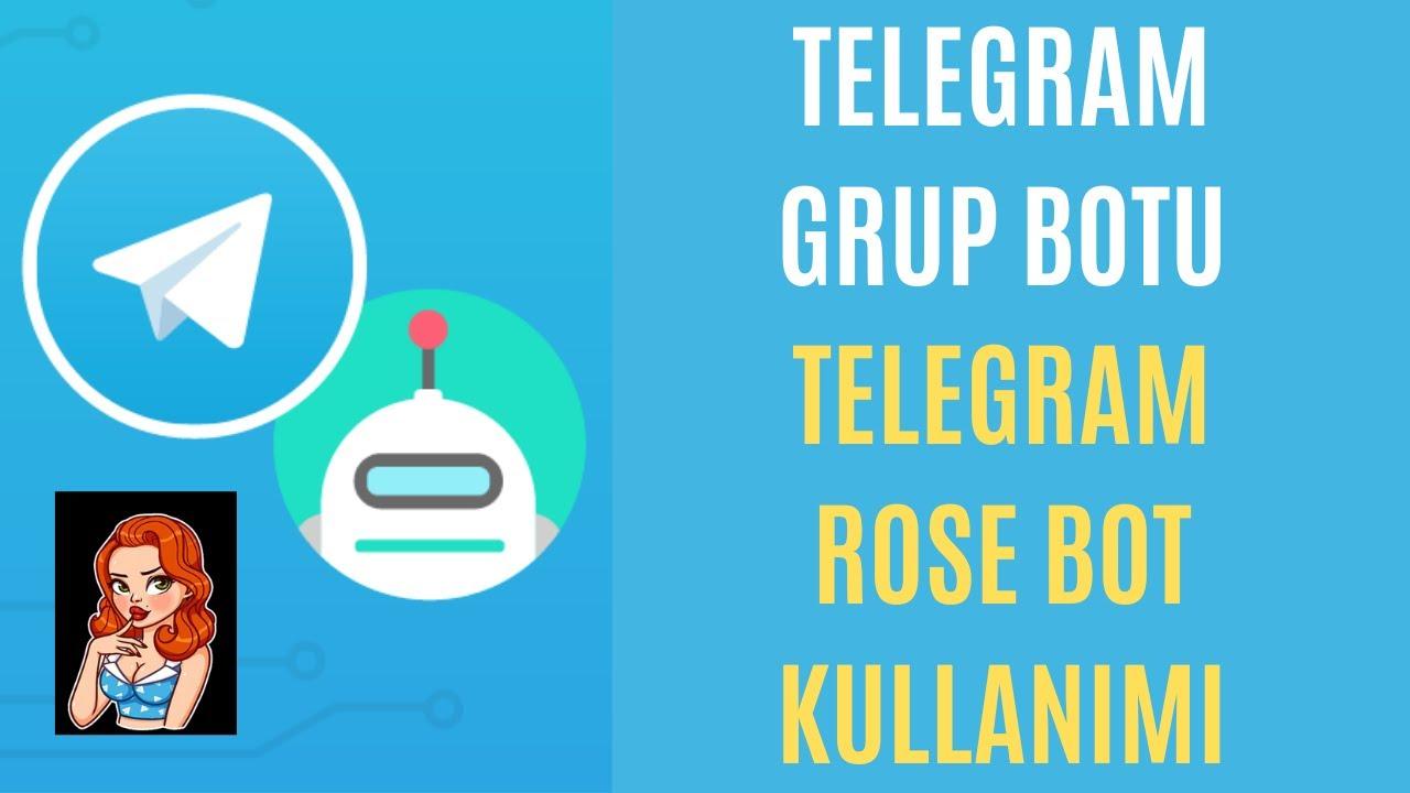 TELEGRAM GRUBUNA BOT EKLEME / TELEGRAM ROSE BOTU KULLANIMI / TELEGRAM ROSE BOT