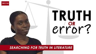 TRUTH OR ERROR (Ep 02): Searching For Truth in Literature