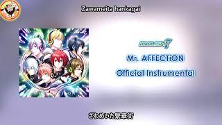 IDOLiSH7 - Mr. AFFECTiON (Official Instrumental)