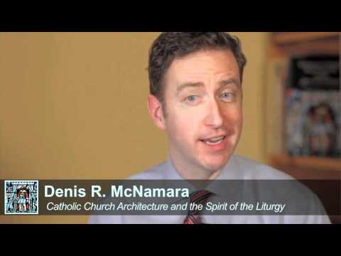 Catholic Church Architecture Part 1 of 10: Architectural Theology