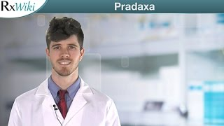 Pradaxa is a Prescription Medication Used to Reduce the Risk of Stroke and Blood Clots