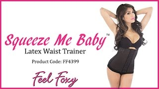 Feel Foxy Squeeze Me Baby Latex Waist Trainer