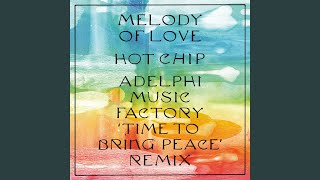 Play Melody of Love (Adelphi Music Factory 'Time To Bring Peace' Remix) (Edit)
