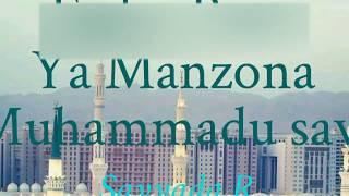 Muhamad Sani Aliyu Mai Sayadil Wara - Ya manzona Muhammadu mai Makka da Medina