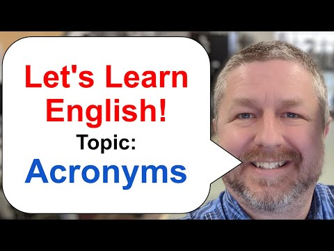 Let's Learn English! Topic: Acronyms