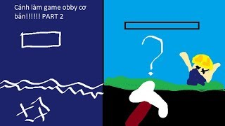 Roblox studio / Cach lam game obby co ban / phan 2