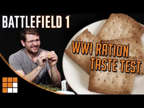 Battlefield 1 Special: The Ration Taste Test and How to Make Your Own Hardtack