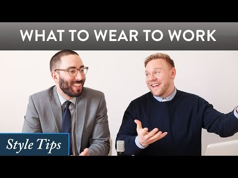 What to Wear to Work for Men