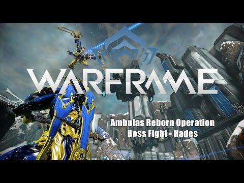 Warframe: Ambulas Boss Fight - Hades (Ambulas Reborn Operation)