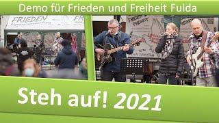 Demo Frieden und Freiheit Fulda/ 23.01.21/ Westernhagen: Steh auf! Text 2021