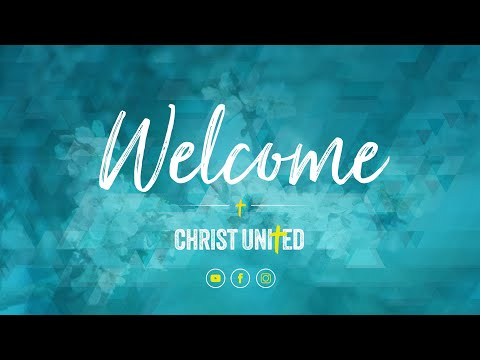 CHRIST UNITED ONLINE | JULY 5 | 1030 AM