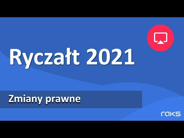 Ryczałt 2021 - planowane zmiany. Zobacz co się zmieni.