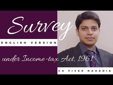 Survey under Income-tax Act, 1961 - CA Vivek Nahadia