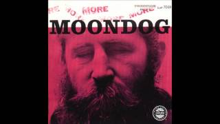 Moondog - All Is Loneliness