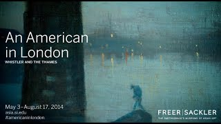 An American in London: Whistler and the Thames