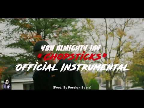 YBN Almighty Jay- Chopsticks(Instrumental)