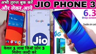 Jio Phone 3 BOOKING & Unboxing   5G  