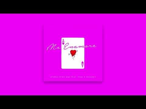 Atomic Otro Way ft YCee & 3Shades Me Enamore
