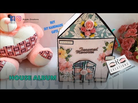 House Album   [DIY GIFTS FOR DIFFERENT OCCASIONS]
